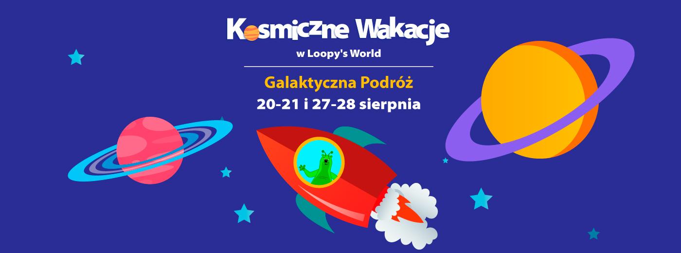 Galaktyczna podróż w Loopy's