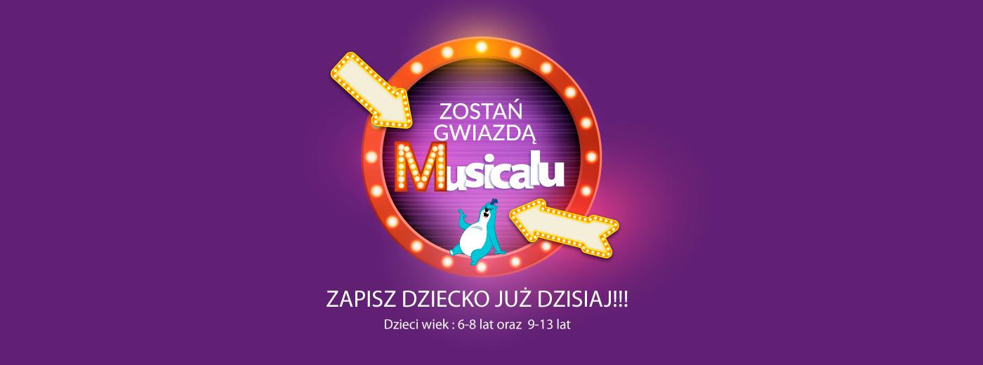 ZOSTAŃ GWIAZDĄ MUSICALU!
