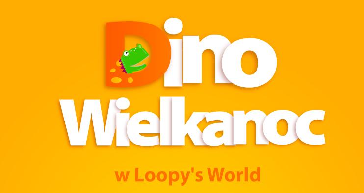 Dino Wielkanoc w Loopy's World