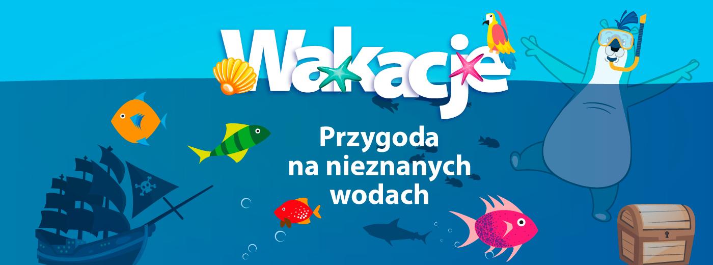 WAKACJE 2017 w Gdańsku