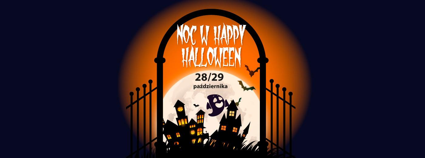Noc w Happy Halloween 28 października