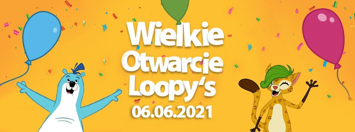 Wielkie Otwarcie Loopy's World